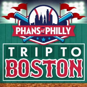 Phans of Philly road trip to Boston Red Sox July 9